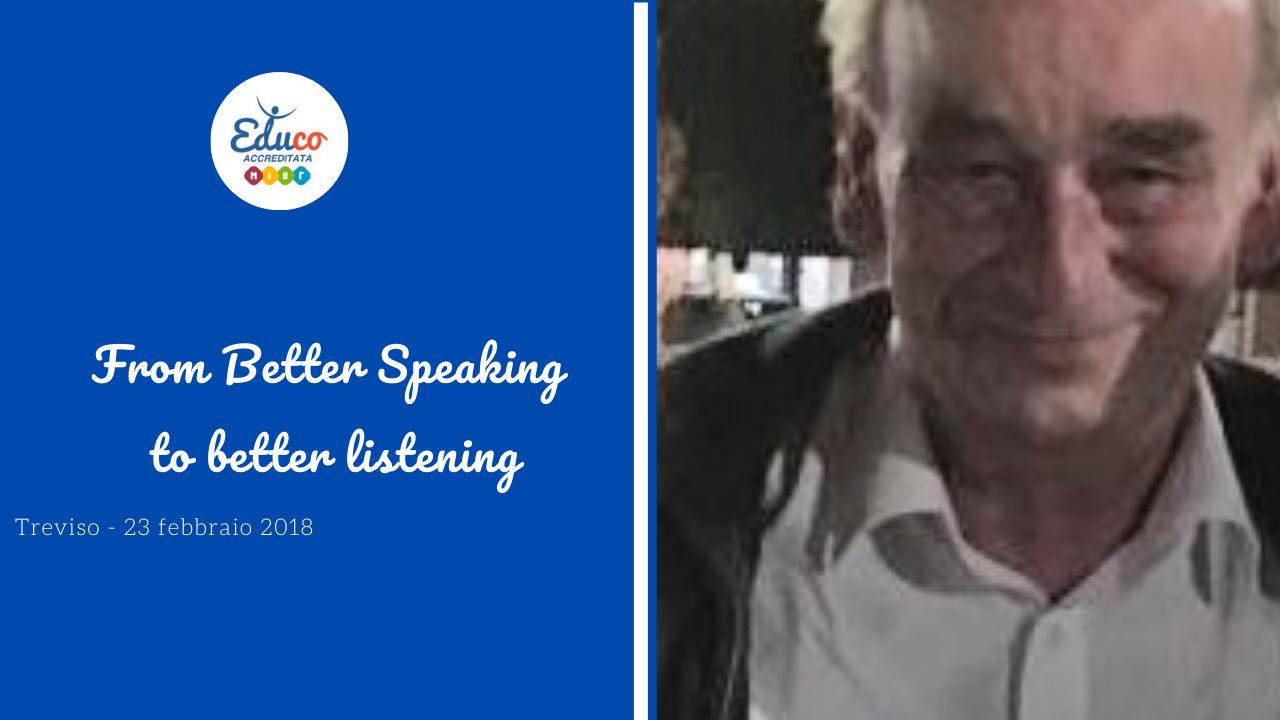 to better speaking to better listening -treviso