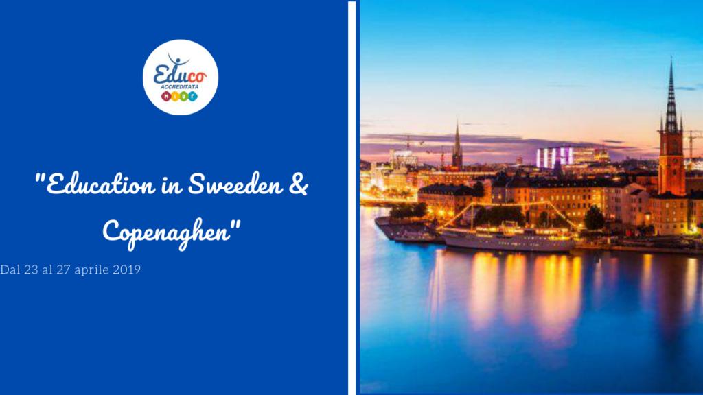 Education in Sweeden & Copenaghen aprile 2019