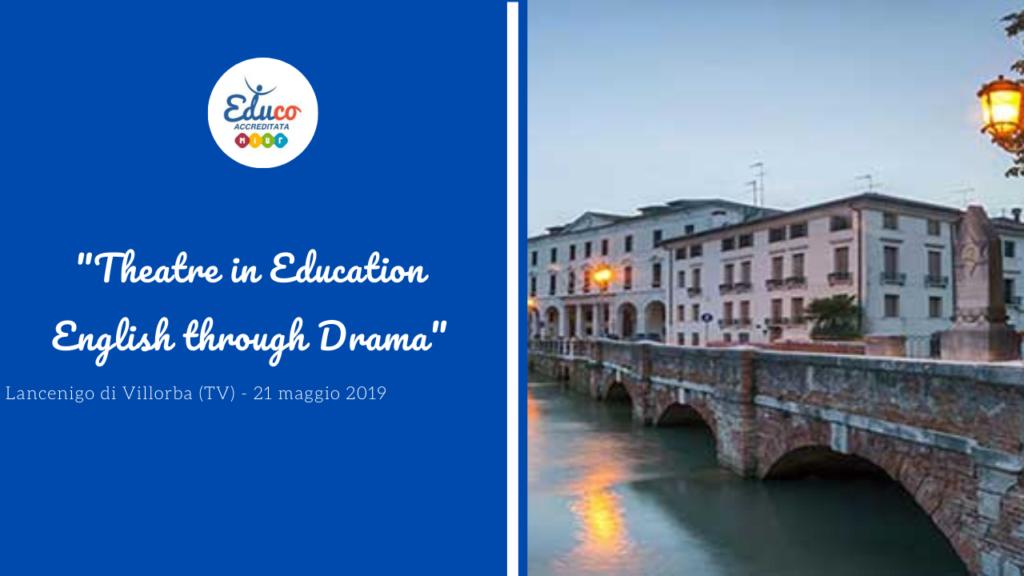 theatre in education lancenigo di villorba (TV)