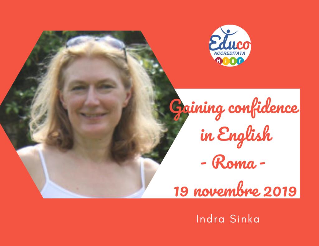 gaining confidence Indra Roma 2020
