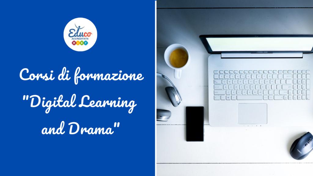 digital learning drama corsi di formazione