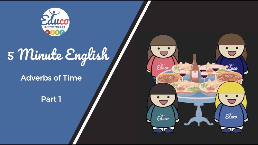 avvebni di tempo adverbs of time in inglese