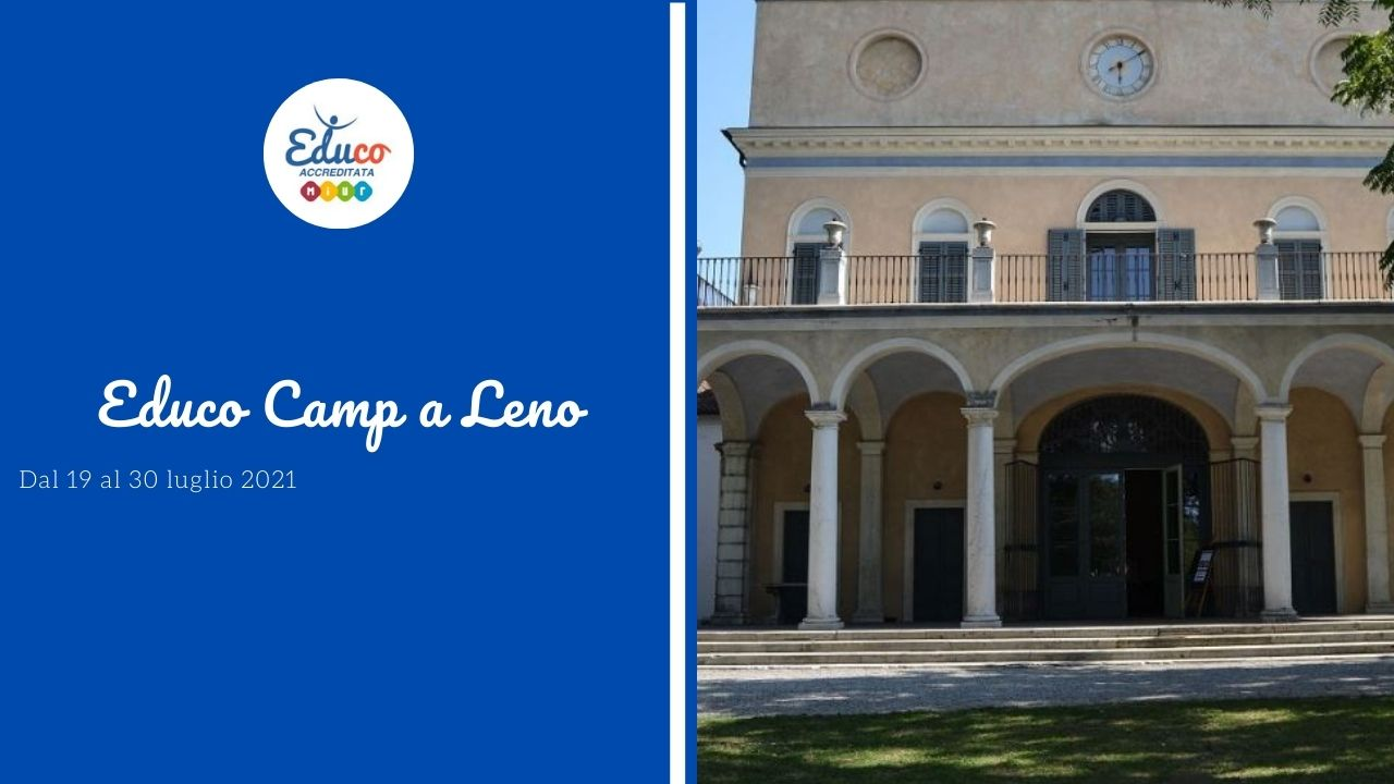 educo camp a Leno in provincia di Brescia