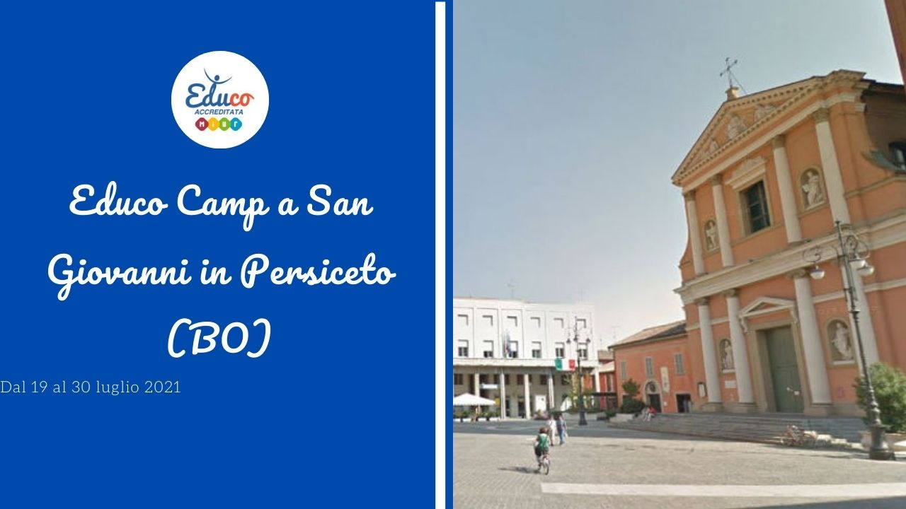 educo camp san giovanni in persiceto in provincia di Bologna