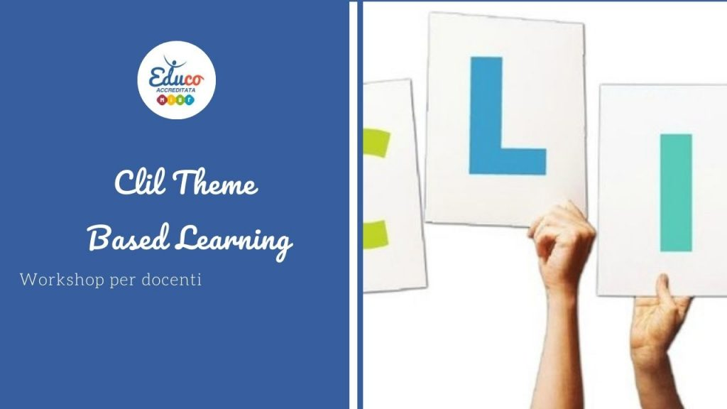CLIL Theme based learning workshop