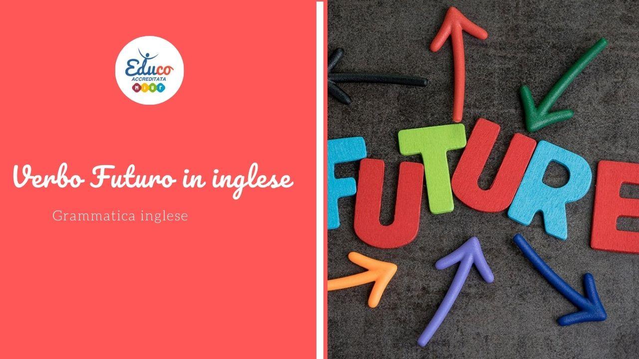 verbo futuro in inglese grammatica
