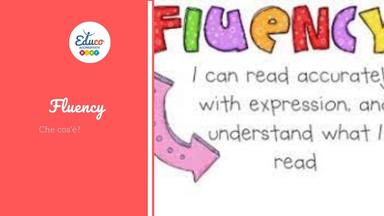 fluency che cos'è e come incrementarla